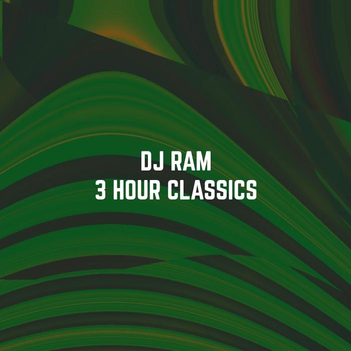 DJ Ram 3 Hour Trance Classics
